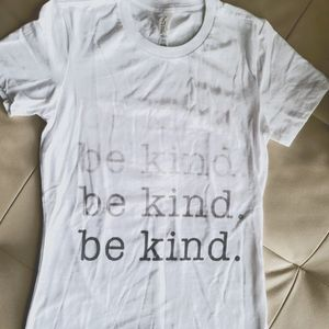 NWOT be kind t-shirt size small